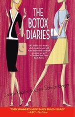 The Botox Diaries - Lynn Schnurnberger