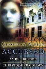 Accursed : Ghosts of Albion Novels - Amber Benson