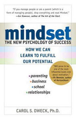 Mindset :  The New Psychology of Success - Carol S. Dweck