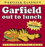 Garfield Out to Lunch : Garfield Ser. - Jim Davis