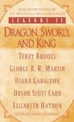Legends II : Dragon, Sword, and King