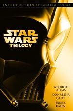 Star Wars Trilogy : Star Wars / The Empire Strikes Back / Return of the Jedi - George Lucas