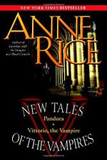 New Tales Of The Vampires - Anne Rice