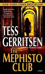 The Mephisto Club : Rizzoli and Isles Series : Book 6 - Tess Gerritsen