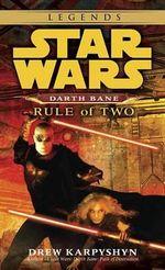 Star Wars : Rule of Two - Darth Bane : Star Wars: Darth Bane (Paperback) - Drew Karpyshyn