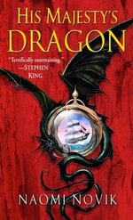 His Majesty's Dragon : Temeraire (Paperback) - Naomi Novik