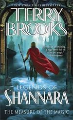 The Measure of the Magic : Legends of Shannara: Book 2 (US Edition) - Terry Brooks