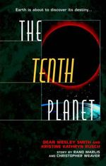 The Tenth Planet - Dean Wesley Smith