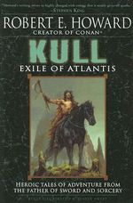 Kull : Exile of Atlantis - Robert E Howard