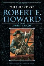 The Grim Lands - Robert E. Howard