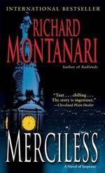 Merciless : A Novel of Suspense - Richard Montanari