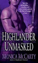 Highlander Unmasked : A Novel - Monica McCarty