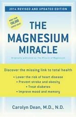 The Magnesium Miracle - Dean Carolyn