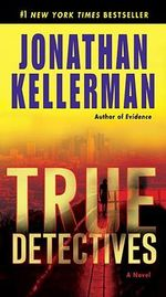 True Detectives - Jonathan Kellerman