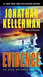 Evidence : Alex Delaware Series : Book 24 - Jonathan Kellerman