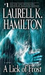 A Lick of Frost : Meredith Gentry 6 - Laurell K Hamilton