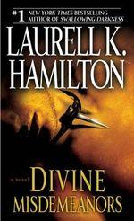 Divine Misdemeanors - Laurell K Hamilton