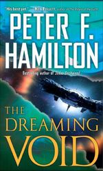 The Dreaming Void : Void Trilogy - Peter F. Hamilton
