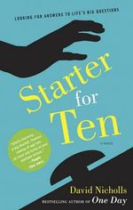 Starter for Ten : A Novel - David Nicholls