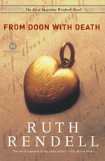 From Doon with Death : Vintage Crime/Black Lizard - Ruth Rendell