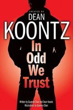 In Odd We Trust (Graphic Novel) - Dean Koontz