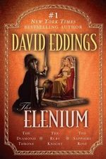 Elenium Triology : The Diamond Throne the Ruby Knight the Sapphire Rose - David Eddings