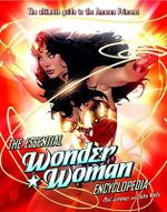The Essential Wonder Woman Encyclopedia - Phil Jimenez