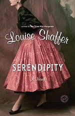 Serendipity - Louise Shaffer