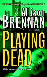 Playing Dead - Allison Brennan