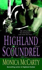 Highland Scoundrel - Monica McCarty