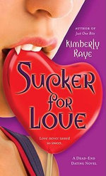 Sucker for Love - Kimberly Raye