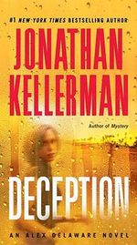 Deception : Alex Delaware Series : Book 25 - Jonathan Kellerman