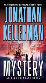 Mystery : Alex Delaware Series : Book 26 - Jonathan Kellerman