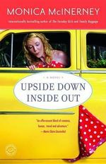 Upside Down Inside Out - Monica McInerney