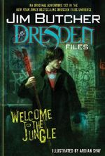 Welcome to the Jungle : The Dresden Files (Graphic Novel) - Jim Butcher
