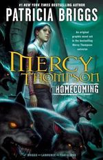 Mercy Thompson : Homecoming - Patricia Briggs