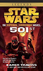 Star Wars Imperial Commando : 501st : Book 1 - Karen Traviss