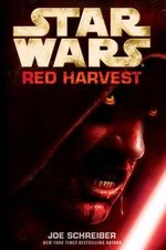 Red Harvest : Red Harvest - Joe Schreiber