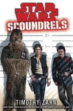 Scoundrels : Star Wars - Timothy Zahn