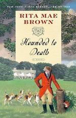 Hounded to Death - Rita Mae Brown