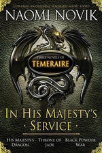 In His Majesty's Service : Temeraire (Paperback) - Naomi Novik