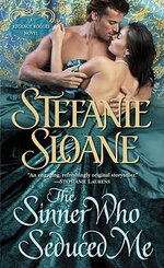 The Sinner Who Seduced Me : Regency Rogues Series : Book 3 - Stefanie Sloane