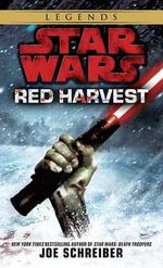 Red Harvest : Star Wars (Del Rey) - Joe Schreiber