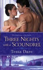 Three Nights With A Scoundrel : Spindle Cove Series : Book 1 - Tessa Dare
