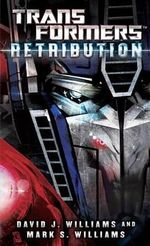 Transformers : Retribution - David J Williams