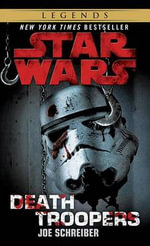 Death Troopers : Star Wars - Joe Schreiber