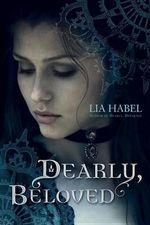 Dearly, Beloved : A Zombie Novel - Lia Habel