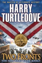 Two Fronts : Two Fronts - Harry Turtledove