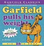 Garfield Pulls His Weight : His 26th Book - Jim Davis
