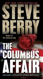 The Columbus Affair : A Novel - Steve Berry